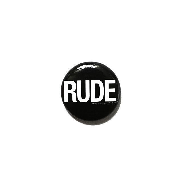 CAN BADGE - RUDE