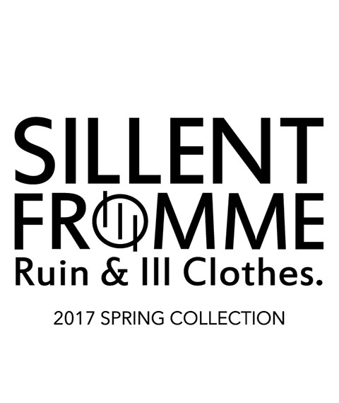 SILLENT FROM ME 2017 SPRING