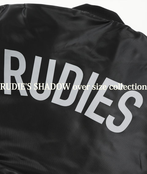 RUDIE'S SHADOW over size collection