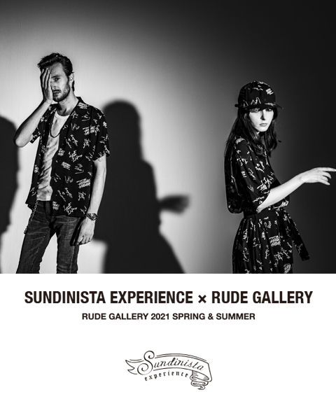 SUNDINISTA EXPERIENCE × RUDE GALLERY COLLABORATION